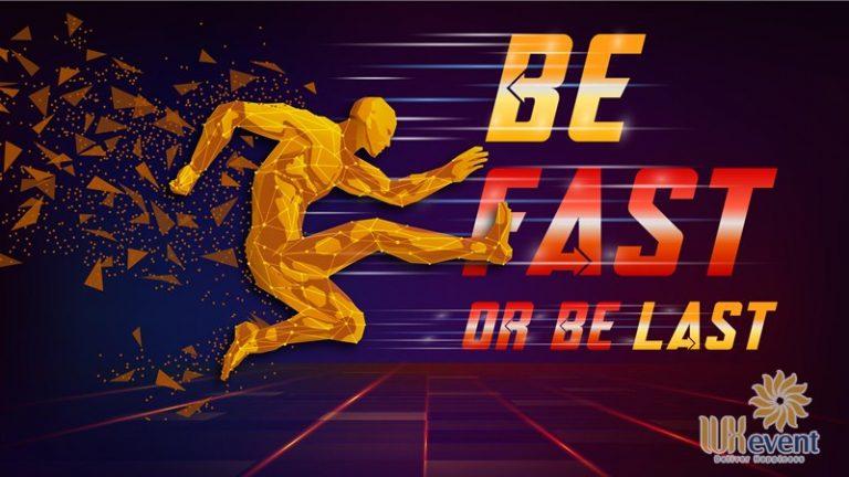 ý tưởng tổ chức team building độc đáo concept Be Fast Or Be Last